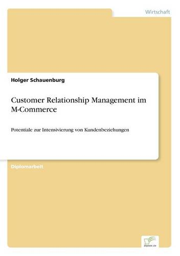 Customer Relationship Management Im M-Commerce (Paperback)
