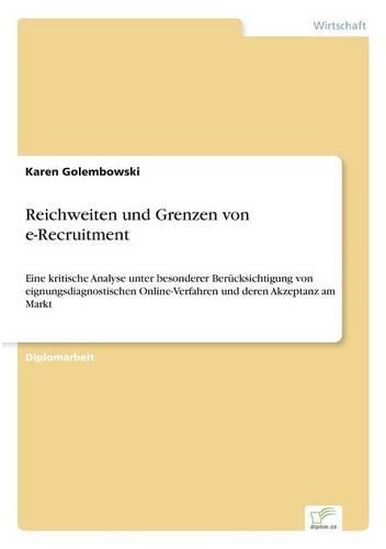 Reichweiten Und Grenzen Von E-Recruitment (Paperback)