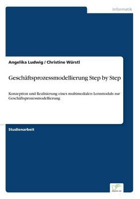 Geschaftsprozessmodellierung Step by Step (Paperback)