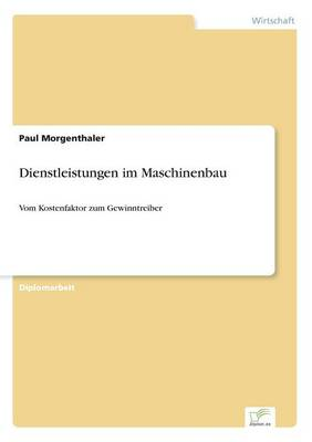 Dienstleistungen Im Maschinenbau (Paperback)