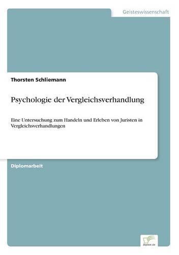 Psychologie Der Vergleichsverhandlung (Paperback)