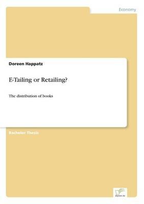 E-Tailing or Retailing? (Paperback)