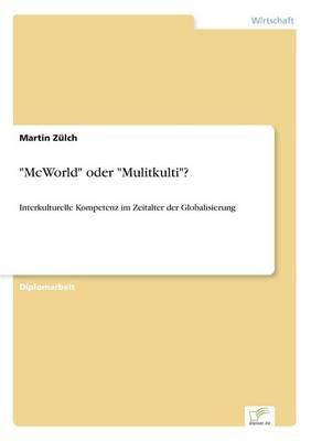 """""""Mcworld"""" Oder """"Mulitkulti""""? (Paperback)"""