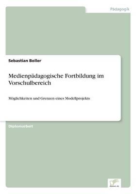 Medienpadagogische Fortbildung Im Vorschulbereich (Paperback)