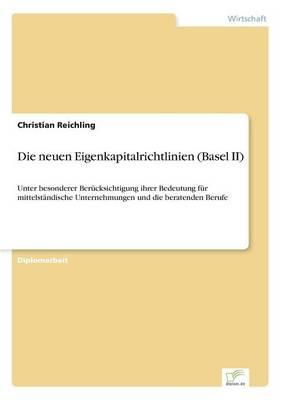 Die Neuen Eigenkapitalrichtlinien (Basel II) (Paperback)