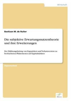 Die Subjektive Erwartungsnutzentheorie Und Ihre Erweiterungen (Paperback)