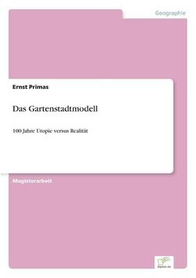 Das Gartenstadtmodell (Paperback)