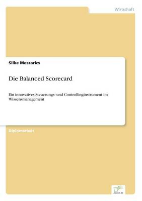 Die Balanced Scorecard (Paperback)