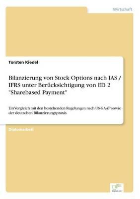 Bilanzierung Von Stock Options Nach IAS / Ifrs Unter Ber cksichtigung Von Ed 2 Sharebased Payment (Paperback)