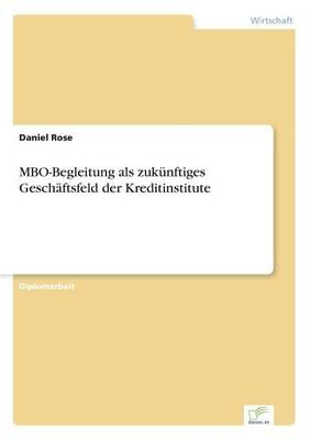 Mbo-Begleitung ALS Zuk nftiges Gesch ftsfeld Der Kreditinstitute (Paperback)
