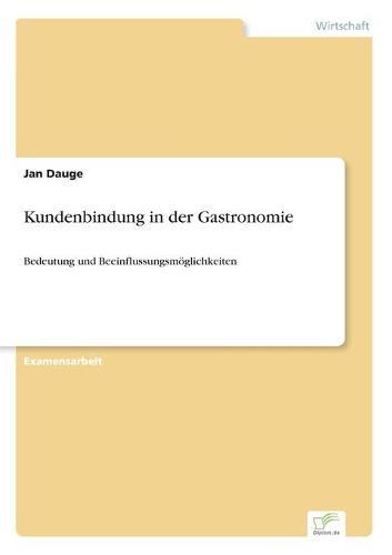 Kundenbindung in Der Gastronomie (Paperback)