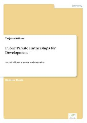 Public Private Partnerships for Development (Paperback)