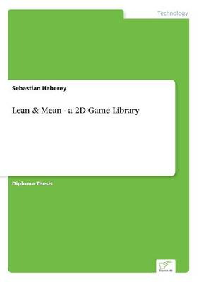 Lean & Mean - A 2D Game Library (Paperback)