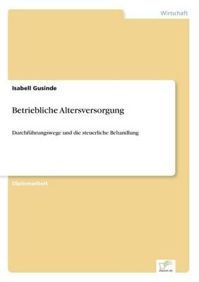 Betriebliche Altersversorgung (Paperback)