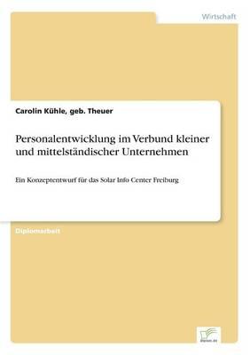 Personalentwicklung Im Verbund Kleiner Und Mittelst ndischer Unternehmen (Paperback)