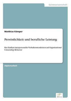 Personlichkeit Und Berufliche Leistung (Paperback)