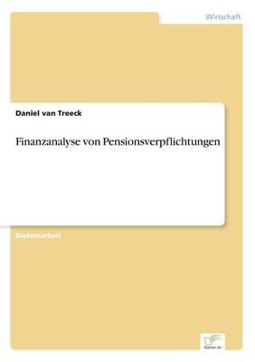 Finanzanalyse Von Pensionsverpflichtungen (Paperback)