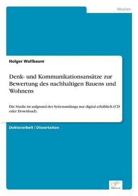 Denk- Und Kommunikationsans tze Zur Bewertung Des Nachhaltigen Bauens Und Wohnens (Paperback)