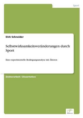 Selbstwirksamkeitsver nderungen Durch Sport (Paperback)