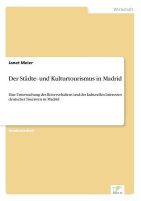 Der St dte- Und Kulturtourismus in Madrid (Paperback)