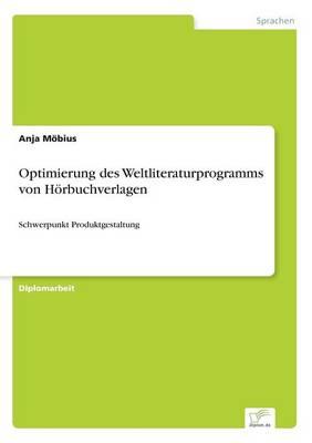 Optimierung Des Weltliteraturprogramms Von Horbuchverlagen (Paperback)