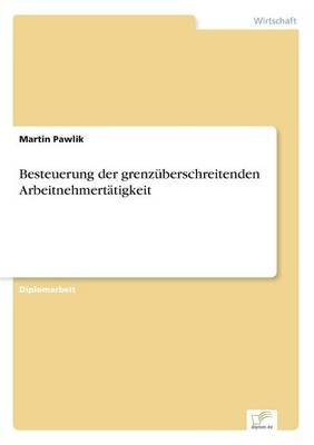 Besteuerung Der Grenzuberschreitenden Arbeitnehmertatigkeit (Paperback)