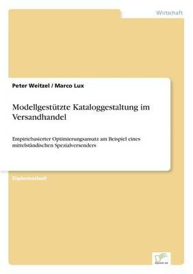 Modellgestutzte Kataloggestaltung Im Versandhandel (Paperback)
