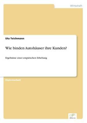 Wie Binden Autoh user Ihre Kunden? (Paperback)