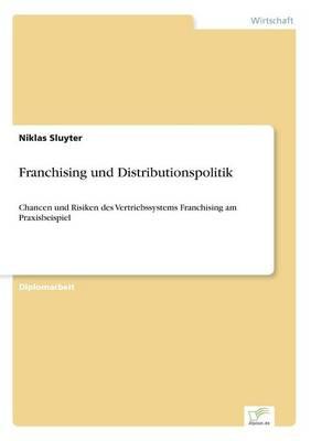 Franchising Und Distributionspolitik (Paperback)