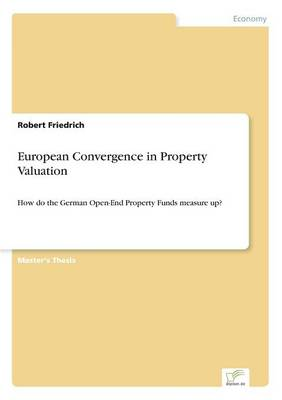 European Convergence in Property Valuation (Paperback)