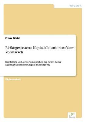 Risikogesteuerte Kapitalallokation Auf Dem Vormarsch (Paperback)