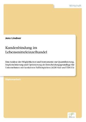 Kundenbindung Im Lebensmitteleinzelhandel (Paperback)