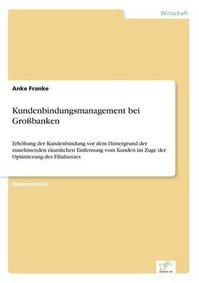 Kundenbindungsmanagement Bei Grobanken (Paperback)
