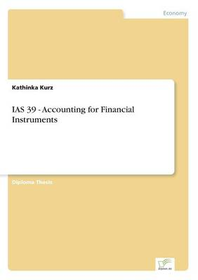IAS 39 - Accounting for Financial Instruments (Paperback)