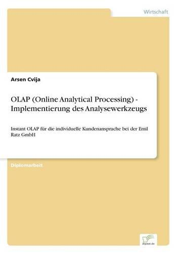 OLAP (Online Analytical Processing) - Implementierung Des Analysewerkzeugs (Paperback)