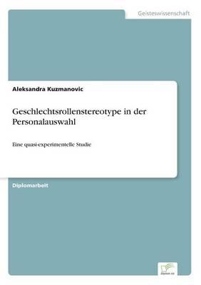 Geschlechtsrollenstereotype in Der Personalauswahl (Paperback)