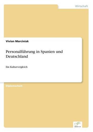 Personalfuhrung in Spanien Und Deutschland (Paperback)