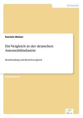 Ein Vergleich in Der Deutschen Automobilindustrie (Paperback)