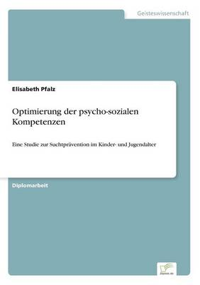 Optimierung Der Psycho-Sozialen Kompetenzen (Paperback)