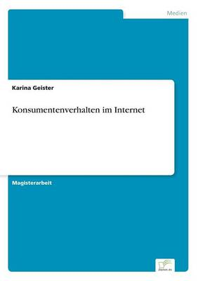 Konsumentenverhalten Im Internet (Paperback)