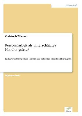 Personalarbeit ALS Untersch tztes Handlungsfeld? (Paperback)
