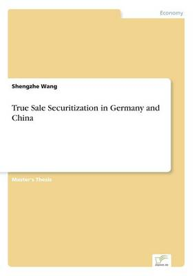 True Sale Securitization in Germany and China (Paperback)