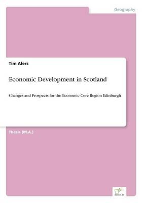 Economic Development in Scotland (Paperback)