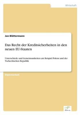 Das Recht Der Kreditsicherheiten in Den Neuen Eu-Staaten (Paperback)