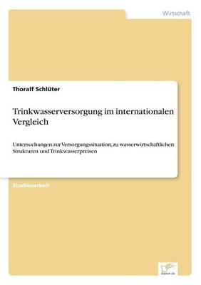 Trinkwasserversorgung Im Internationalen Vergleich (Paperback)