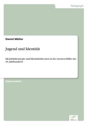 Jugend Und Identitat (Paperback)
