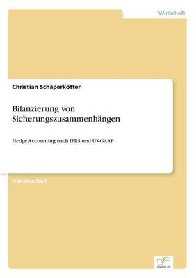 Bilanzierung Von Sicherungszusammenh ngen (Paperback)