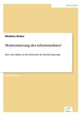 Modernisierung Des Arbeitsmarktes? (Paperback)