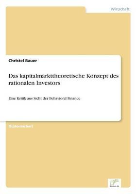 Das Kapitalmarkttheoretische Konzept Des Rationalen Investors (Paperback)