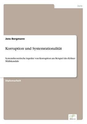 Korruption Und Systemrationalitat (Paperback)